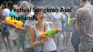 Festival Songkran Asal Thailand